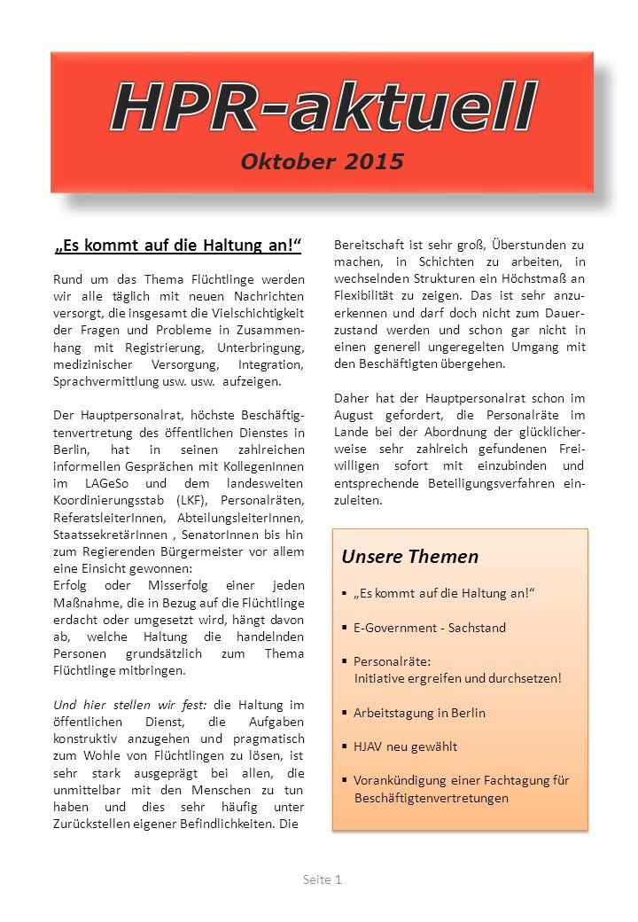 """Unsere Themen  """"Es kommt auf die Haltung an!  E-Government - Sachstand  Personalräte: Initiative ergreifen und durchsetzen."""