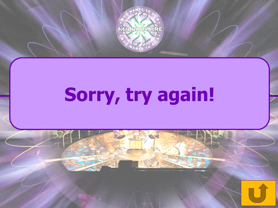 Sorry, try again!