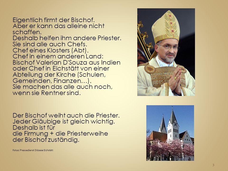 die Mitra (wie beim Nikolaus) den Bischofsstab (wie beim guten Hirten) 4
