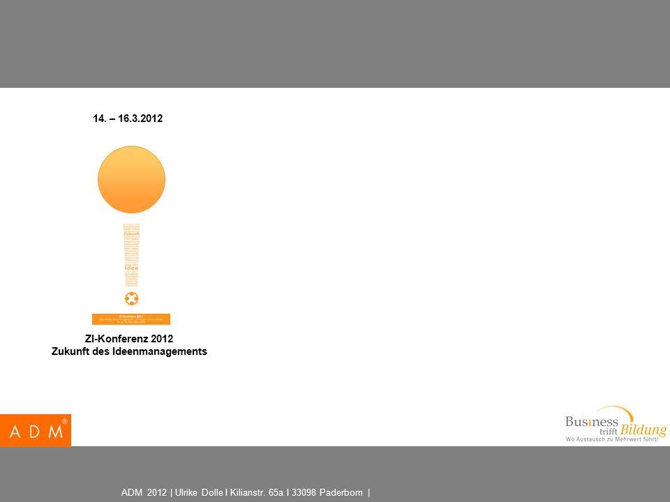ADM 2012 | Ulrike Dolle I Kilianstr. 65a I 33098 Paderborn | 14.
