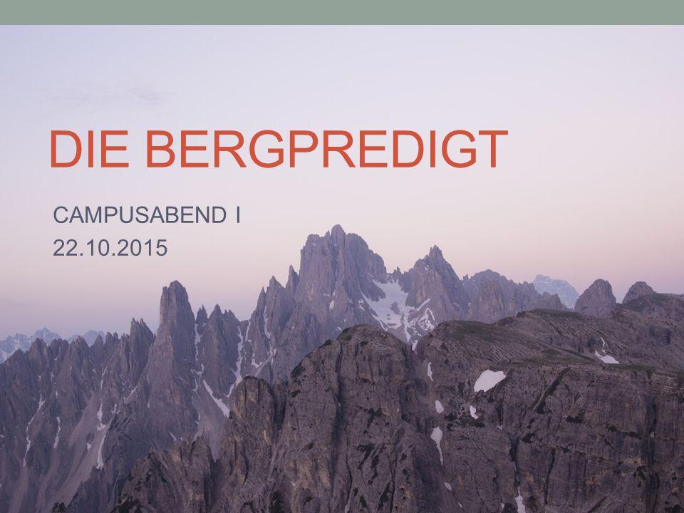 DIE BERGPREDIGT CAMPUSABEND I 22.10.2015