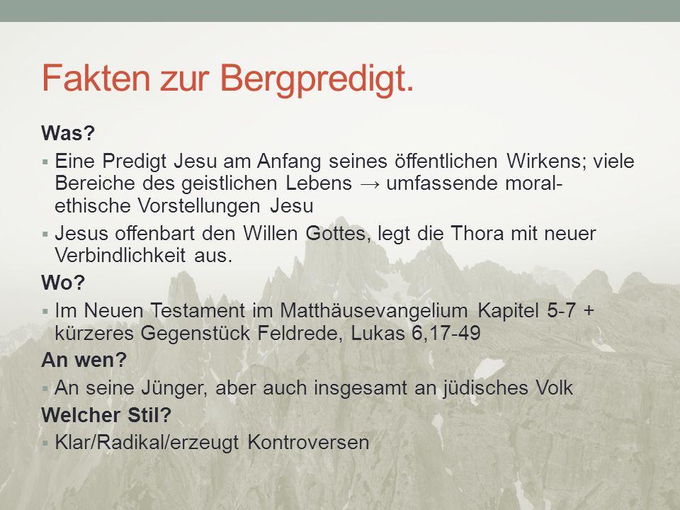 Hauptthemen der Bergpredigt.1. Seligpreisungen + Verheißungen (5,3-12;7,7) 2.