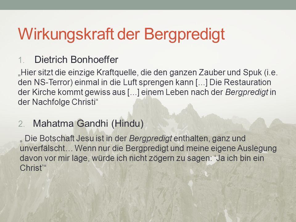 Wirkungskraft der Bergpredigt 1.