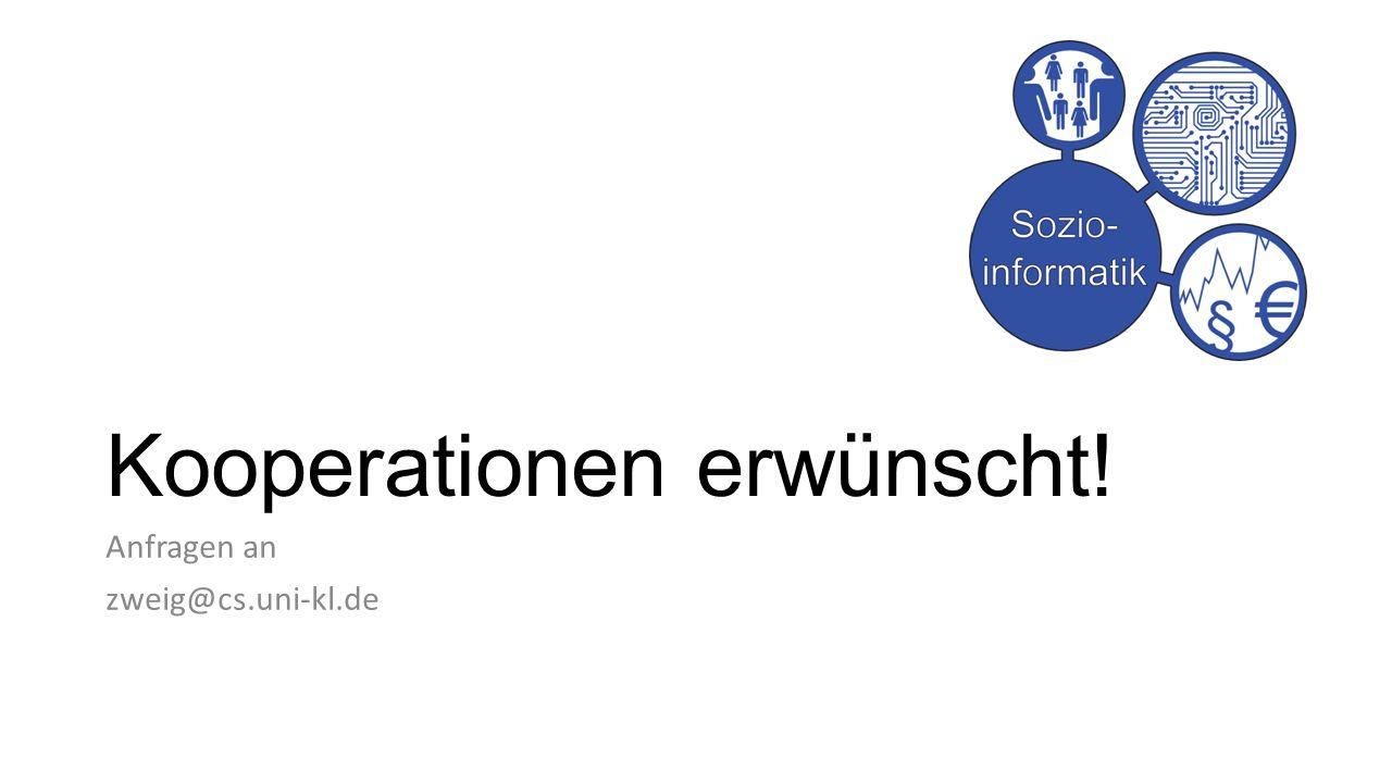 Kooperationen erwünscht! Anfragen an zweig@cs.uni-kl.de