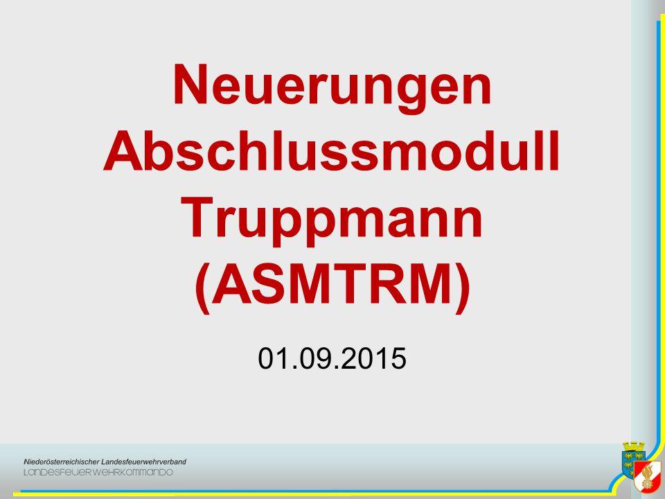 Neuerungen Abschlussmodull Truppmann (ASMTRM) 01.09.2015
