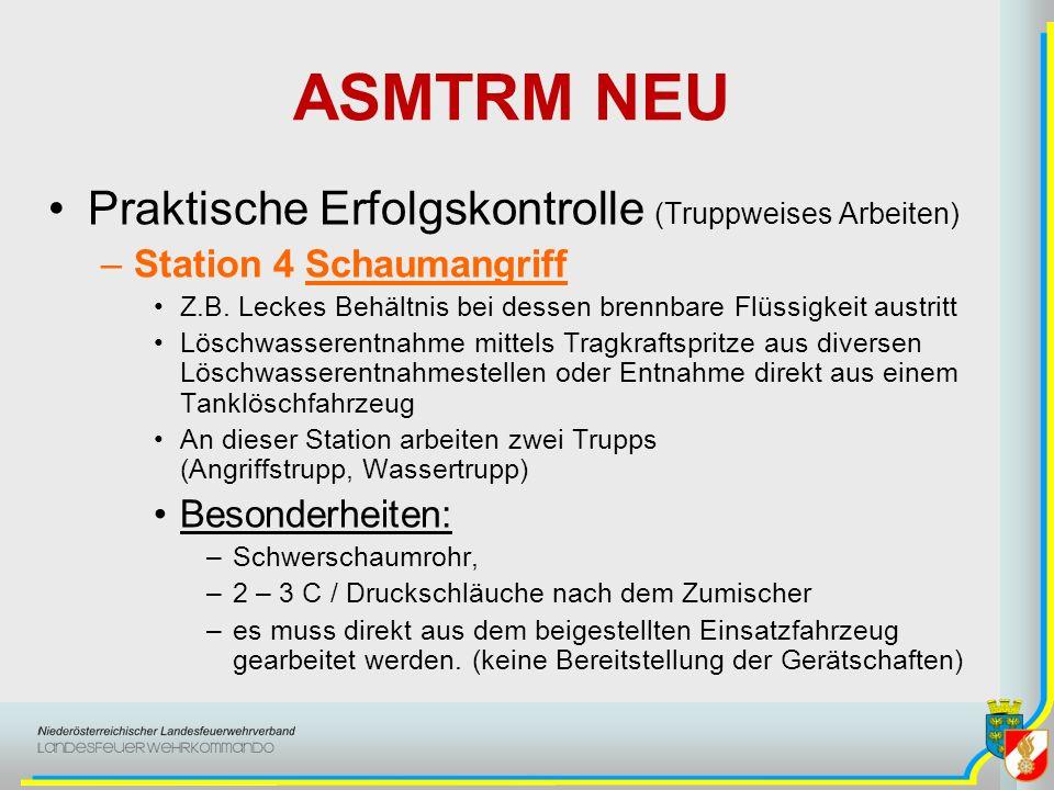 ASMTRM NEU Praktische Erfolgskontrolle (Truppweises Arbeiten) –Station 4 Schaumangriff Z.B.