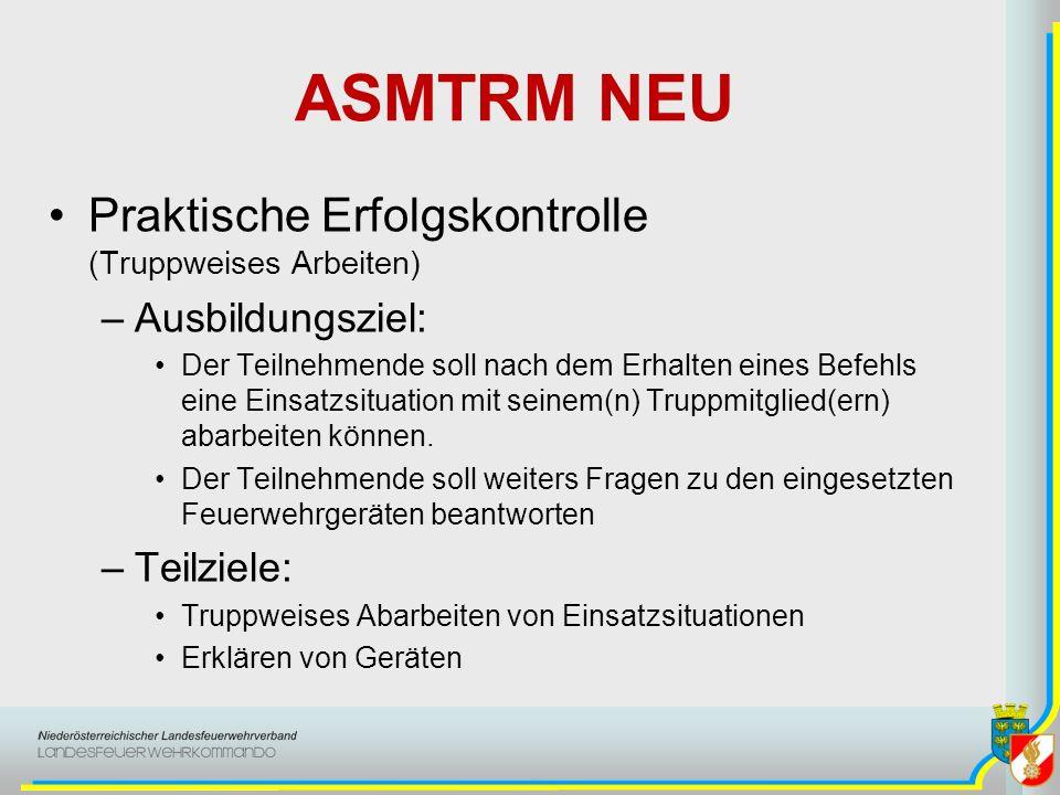 ASMTRM NEU Praktische Erfolgskontrolle (Truppweises Arbeiten) –Station 1 Technischer Einsatz Z.B.