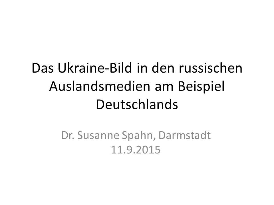 Das Ukraine-Bild in den russischen Auslandsmedien am Beispiel Deutschlands Dr.