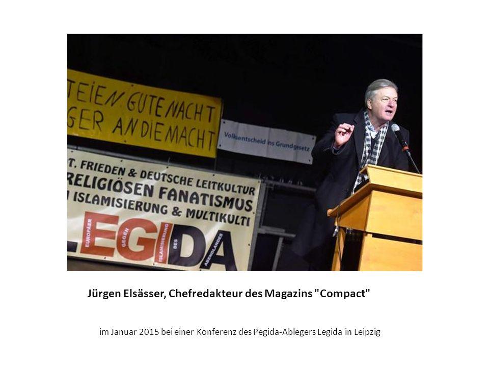 Jürgen Elsässer, Chefredakteur des Magazins Compact im Januar 2015 bei einer Konferenz des Pegida-Ablegers Legida in Leipzig Chefredakteur des Magazins Compact ,