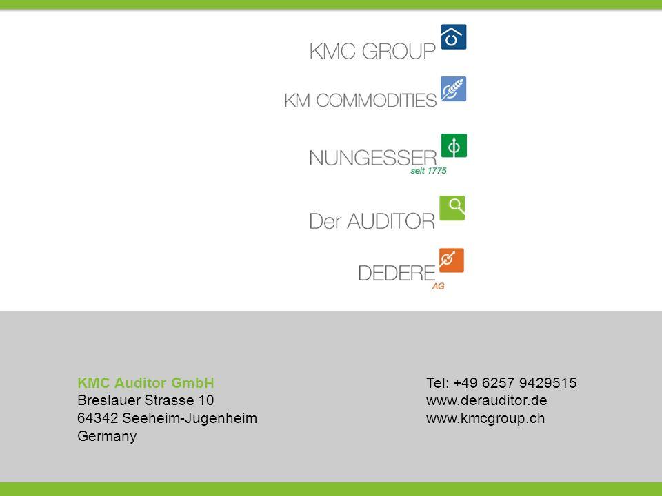 KMC Auditor GmbH Breslauer Strasse 10 64342 Seeheim-Jugenheim Germany Tel: +49 6257 9429515 www.derauditor.de www.kmcgroup.ch