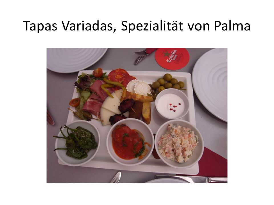 Tapas Variadas, Spezialität von Palma