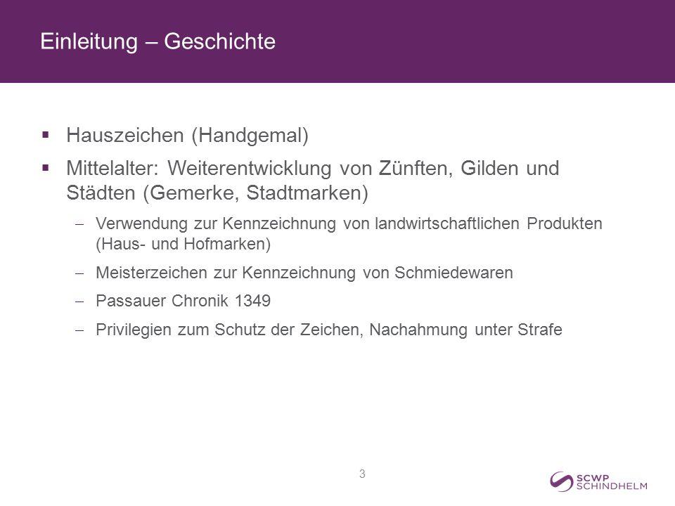 Einleitung – Geschichte  Hauszeichen (Handgemal)  Mittelalter: Weiterentwicklung von Zünften, Gilden und Städten (Gemerke, Stadtmarken)  Verwendung