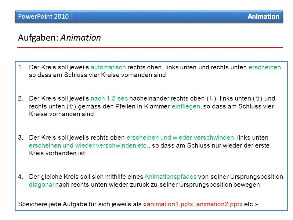 Aufgaben: Animation 1.