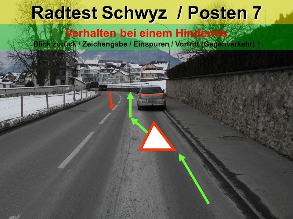 Radtest Schwyz / Posten 6 Rickenbachstrasse Laubstrasse Kein Vortritt / Linksabbiegen Blickkontakt / Zeichengabe / Einspuren / Vortritt