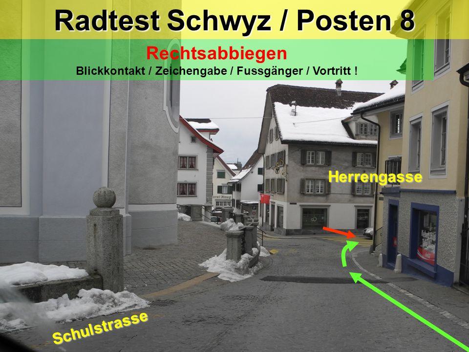Radtest Schwyz / Posten 7 Verhalten bei einem Hindernis Blick zurück / Zeichengabe / Einspuren / Vortritt (Gegenverkehr) !