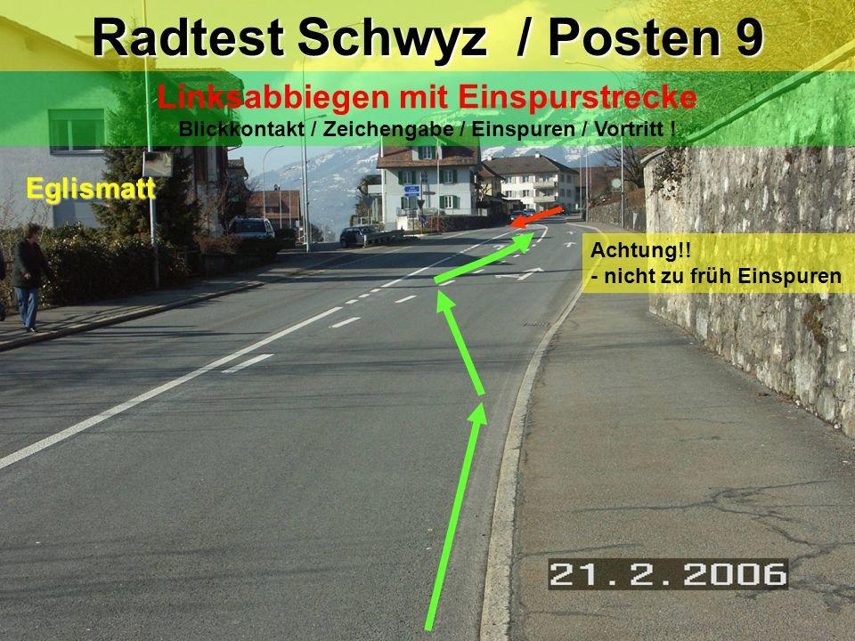 Rechtsabbiegen Blickkontakt / Zeichengabe / Fussgänger / Vortritt ! Radtest Schwyz / Posten 8 Schulstrasse Herrengasse