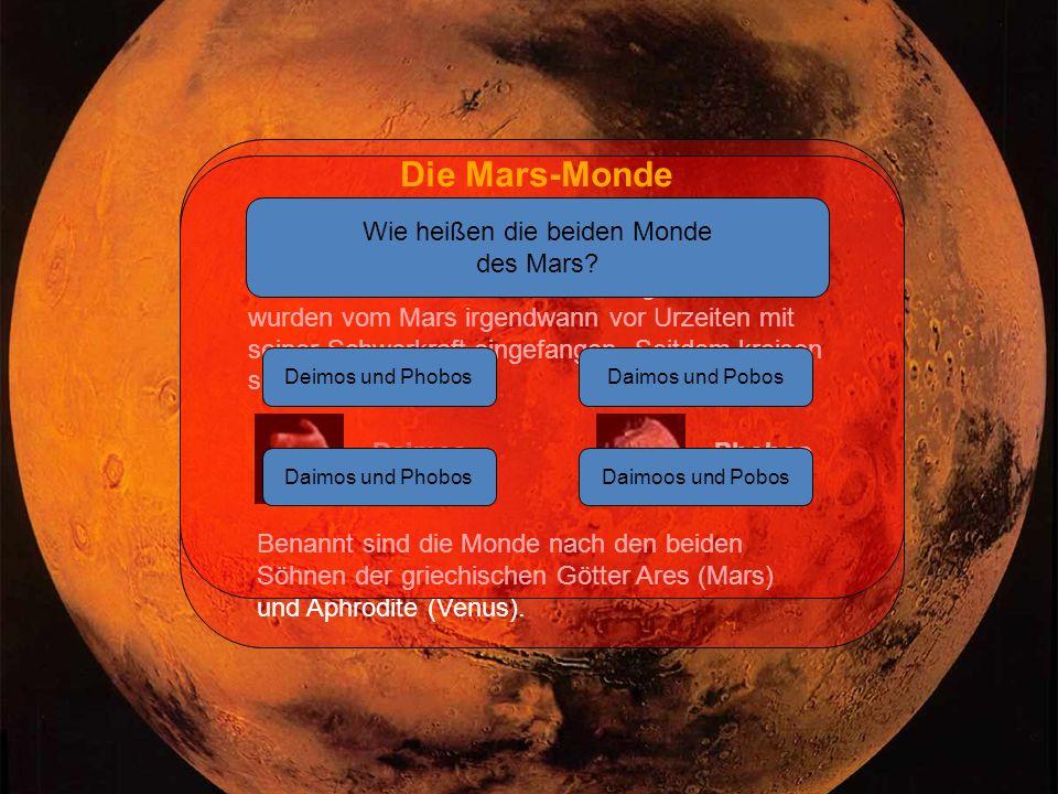 Daimos Die Mars-Monde Phobos und Daimos sehen etwas unförmig aus.