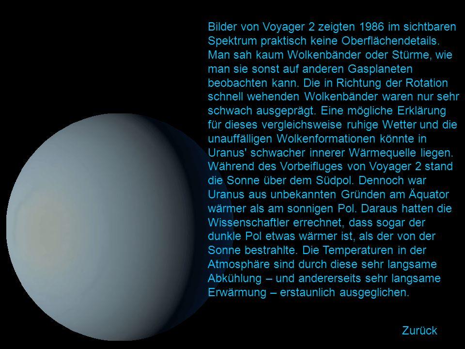 Bilder von Voyager 2 zeigten 1986 im sichtbaren Spektrum praktisch keine Oberflächendetails.