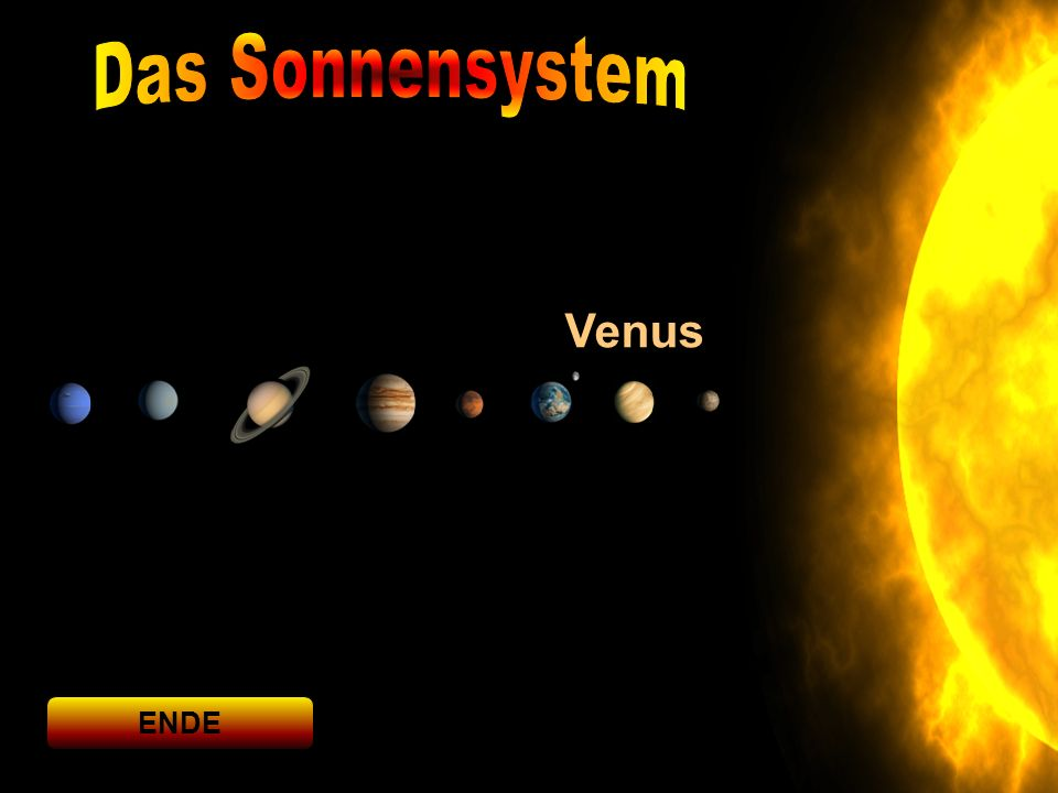 Die Venus ist mit einer durchschnittlichen Sonnenentfernung von 108 Millionen km der zweitinnerste, sowie der sechstgrößte Planet des Sonnensystems.