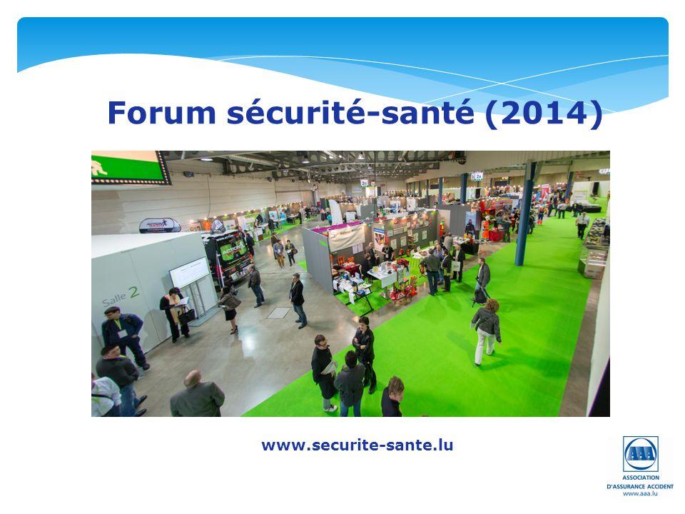 Forum sécurité-santé (2014) www.securite-sante.lu