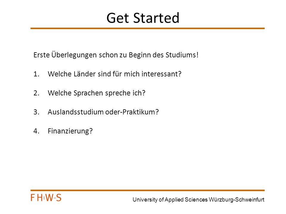 University of Applied Sciences Würzburg-Schweinfurt Was benötigen Sie.