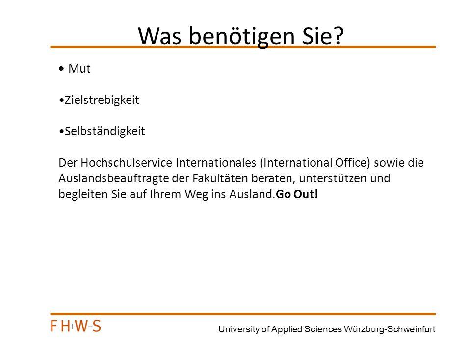 University of Applied Sciences Würzburg-Schweinfurt Akademische Voraussetzungen Nachweis über die Kenntnisse der Landessprache/Unterrichtssprache Fortgeschrittenes Studium (ab 3.