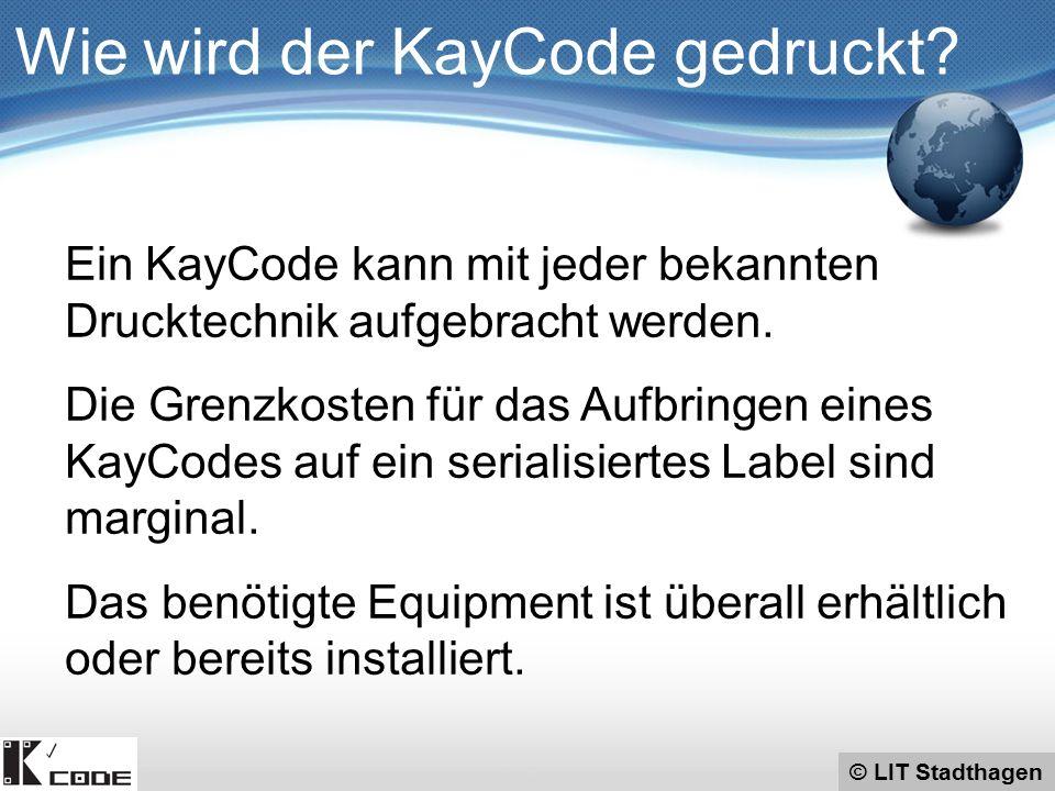 © LIT Stadthagen Wie wird der KayCode gedruckt? Ein KayCode kann mit jeder bekannten Drucktechnik aufgebracht werden. Die Grenzkosten für das Aufbring