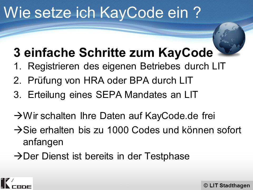 © LIT Stadthagen KayCode – Geschäftsmodell KayCode analysiert das Konsumentenverhalten – 24/7 Die ständig wachsende Menge an hochqualitativen Datensätzen direkt aus dem Feld wird in Echtzeit erfasst und verarbeitet.