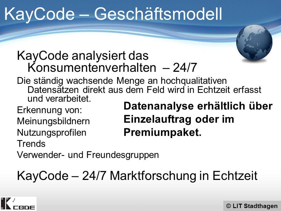 © LIT Stadthagen KayCode – Geschäftsmodell KayCode analysiert das Konsumentenverhalten – 24/7 Die ständig wachsende Menge an hochqualitativen Datensät
