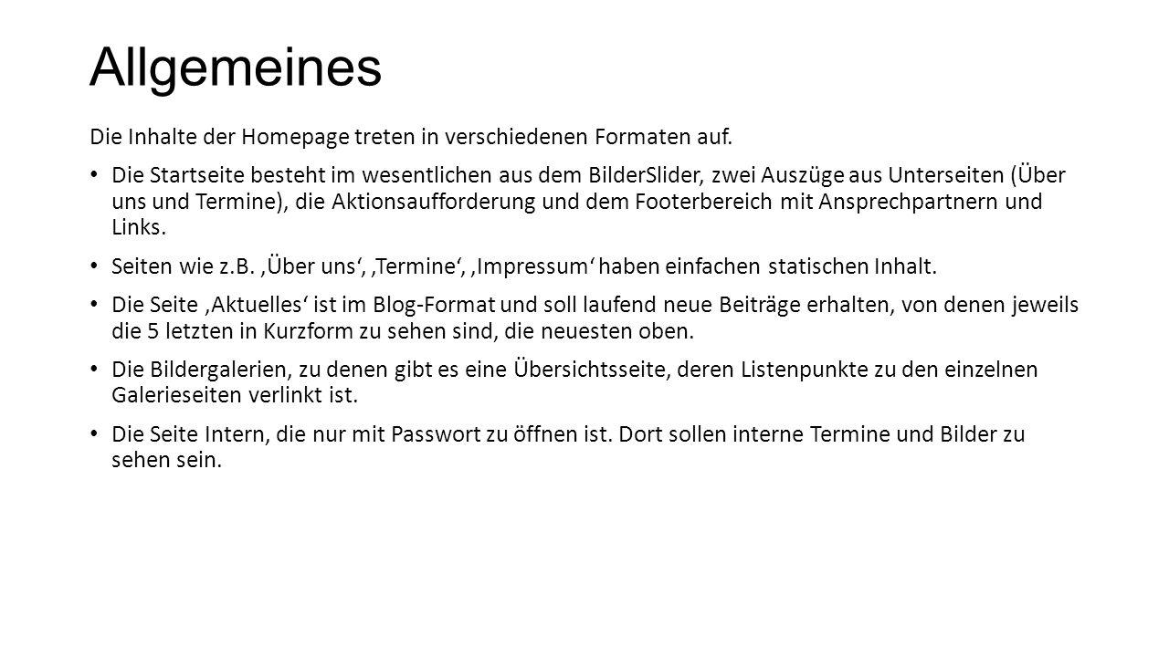 Allgemeines Die Inhalte der Homepage treten in verschiedenen Formaten auf.