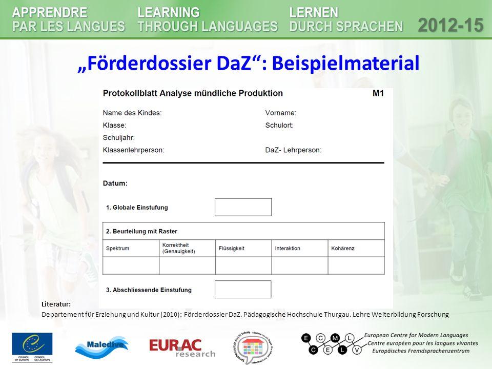 """""""Förderdossier DaZ : Beispielmaterial Literatur: Departement für Erziehung und Kultur (2010): Förderdossier DaZ."""