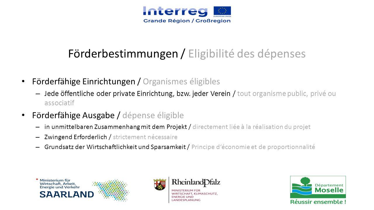 Förderfähige Einrichtungen / Organismes éligibles – Jede öffentliche oder private Einrichtung, bzw.