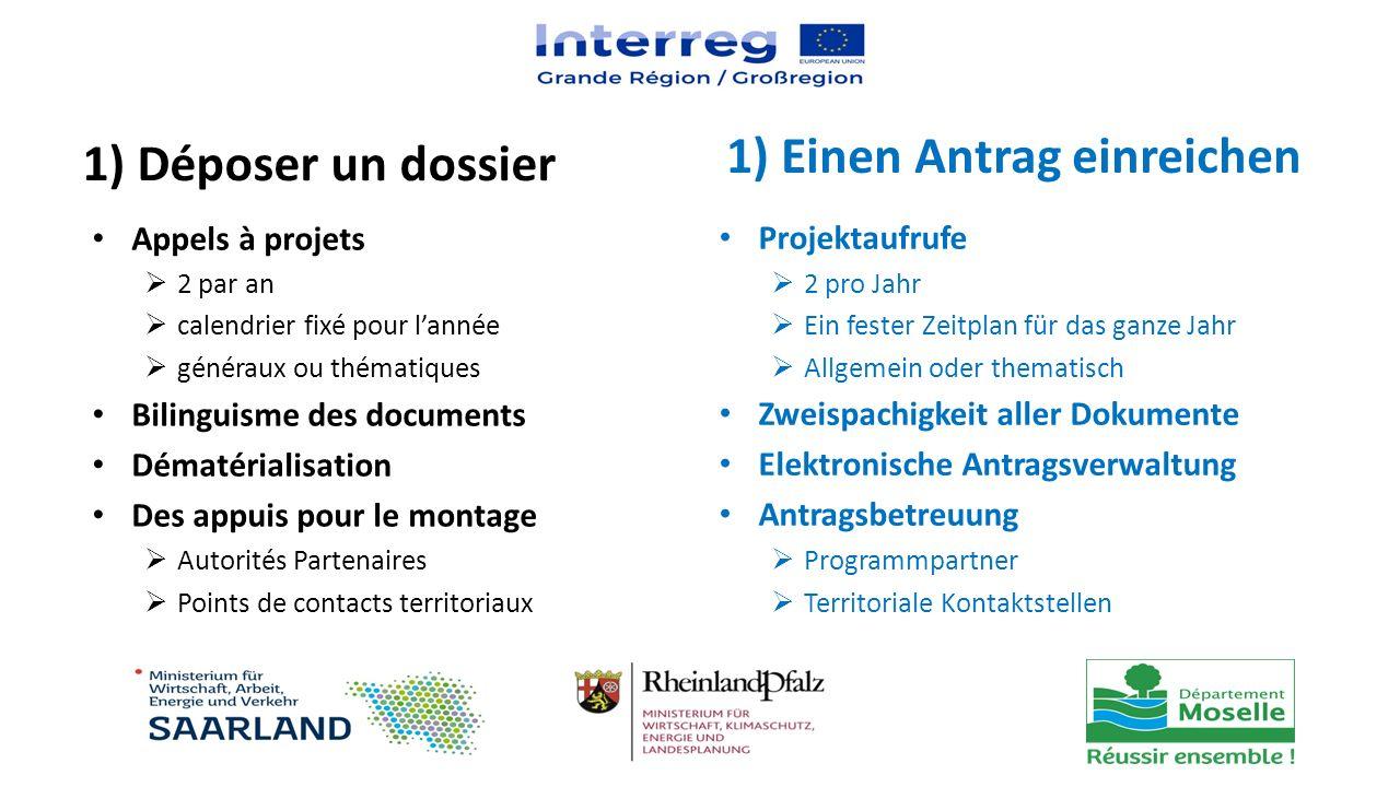1) Déposer un dossier Appels à projets  2 par an  calendrier fixé pour l'année  généraux ou thématiques Bilinguisme des documents Dématérialisation