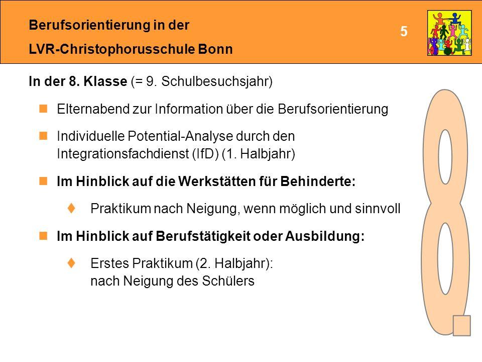 Berufsorientierung in der LVR-Christophorusschule Bonn In der 9.