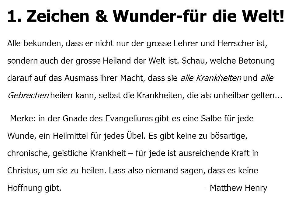1. Zeichen & Wunder-für die Welt.
