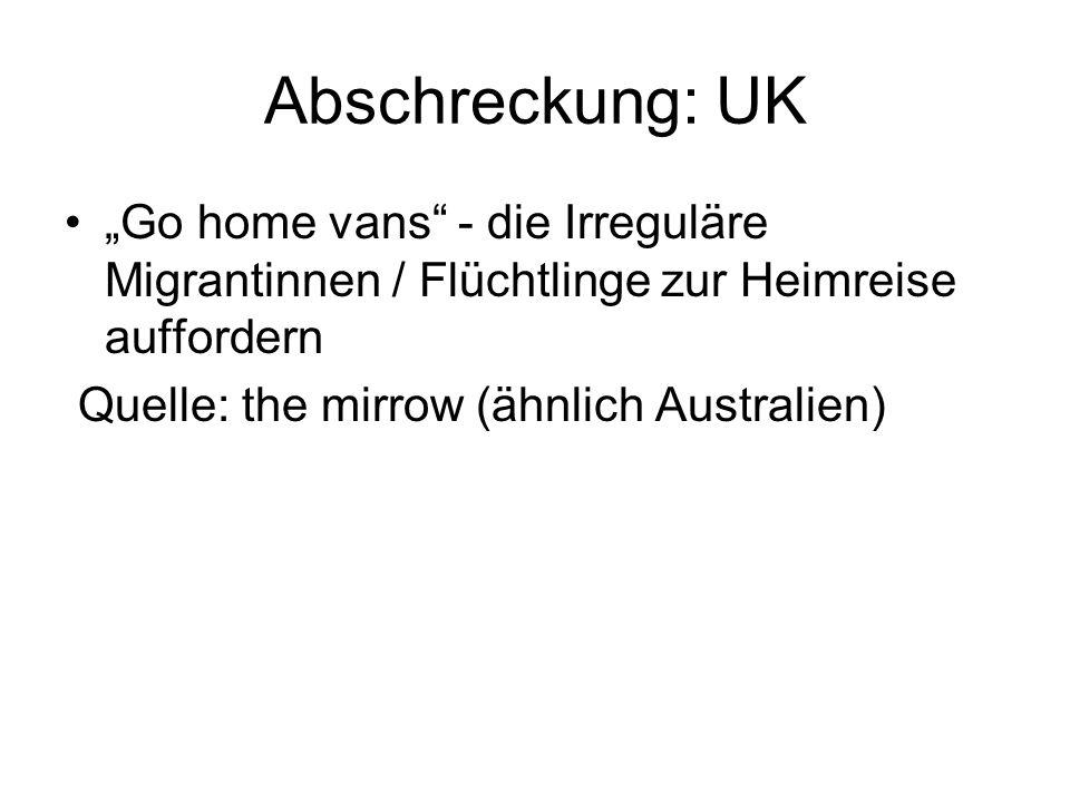 """Abschreckung: UK """"Go home vans - die Irreguläre Migrantinnen / Flüchtlinge zur Heimreise auffordern Quelle: the mirrow (ähnlich Australien)"""