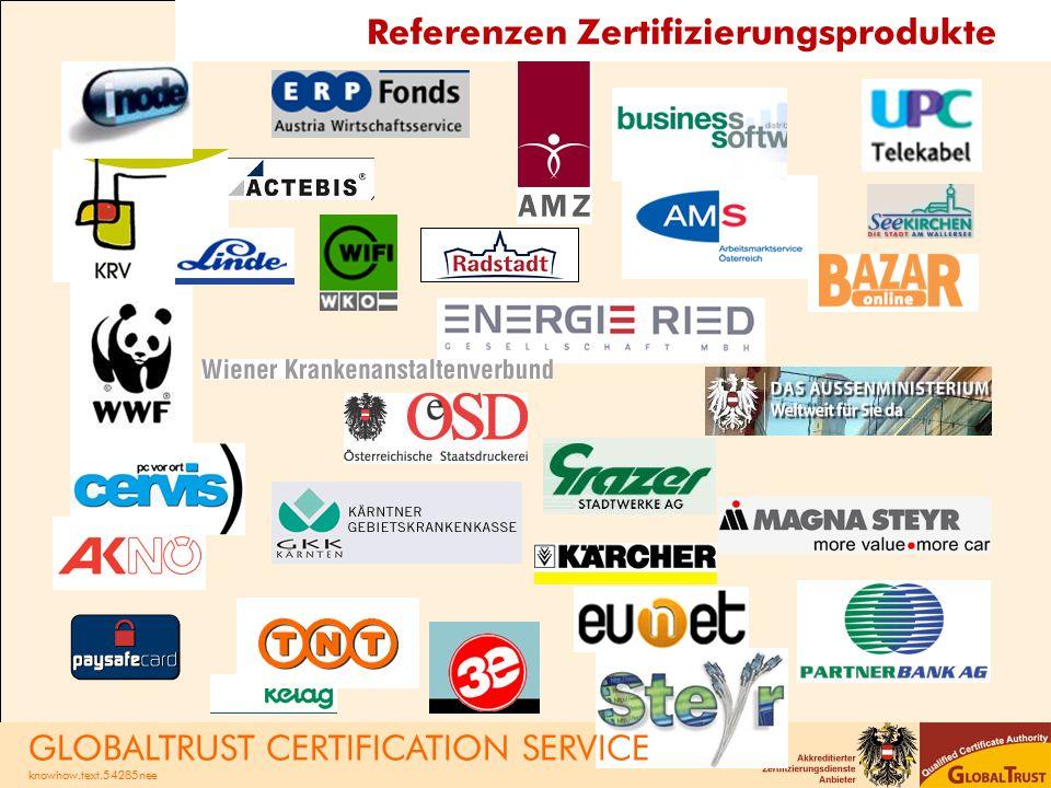 Referenzen Zertifizierungsprodukte GLOBALTRUST CERTIFICATION SERVICE knowhow.text.54285nee
