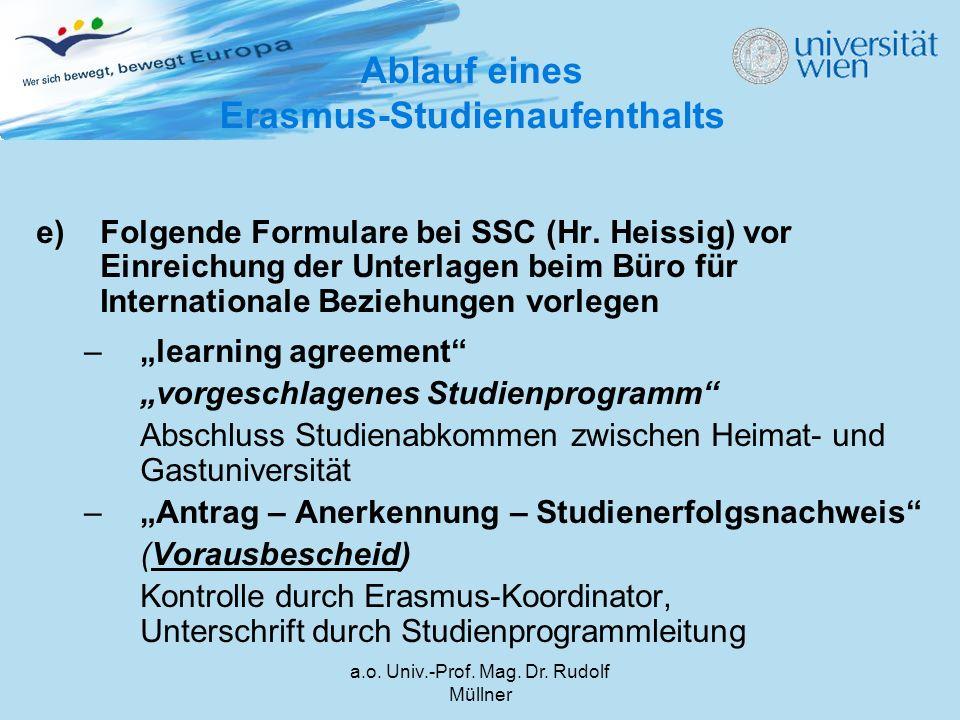"""e)Folgende Formulare bei SSC (Hr. Heissig) vor Einreichung der Unterlagen beim Büro für Internationale Beziehungen vorlegen –""""learning agreement"""" """"vor"""
