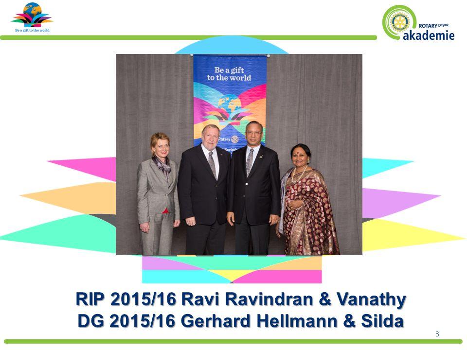 Text RIP 2015/16 Ravi Ravindran & Vanathy DG 2015/16 Gerhard Hellmann & Silda 3