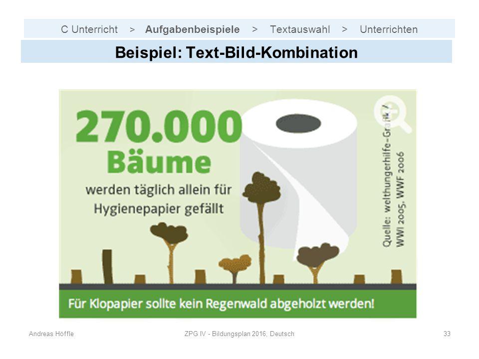 C Unterricht > Aufgabenbeispiele > Textauswahl > Unterrichten Andreas HöffleZPG IV - Bildungsplan 2016, Deutsch33 Beispiel: Text-Bild-Kombination
