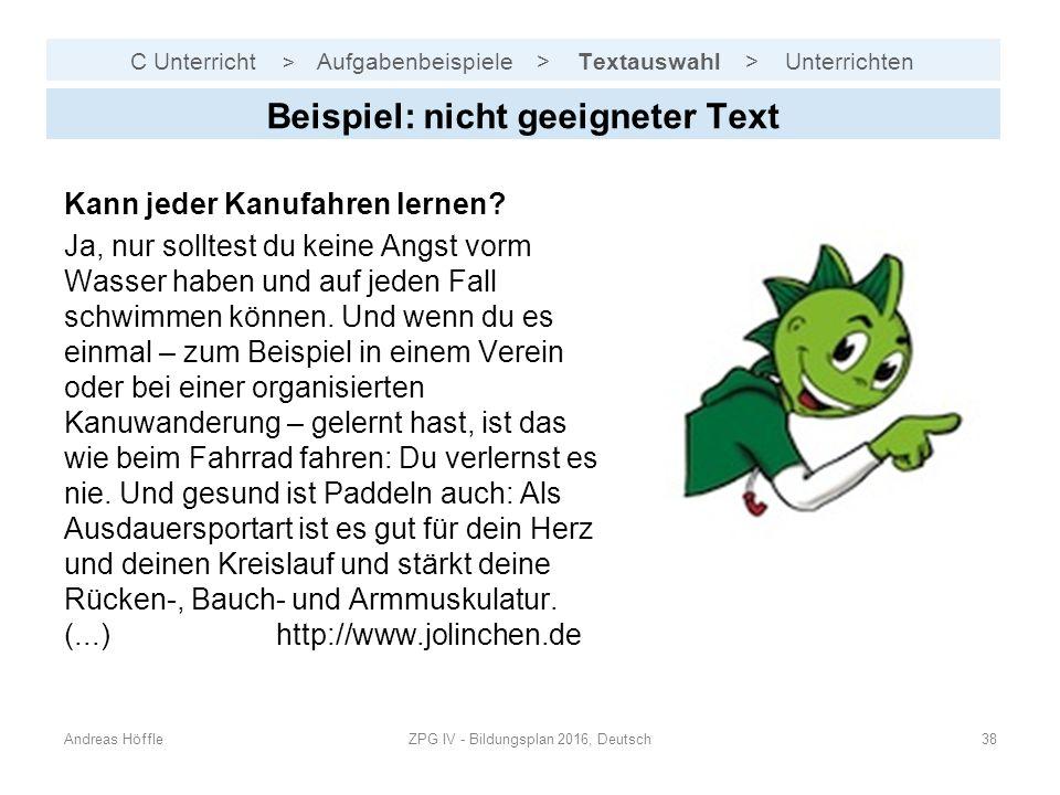 C Unterricht > Aufgabenbeispiele > Textauswahl > Unterrichten Andreas HöffleZPG IV - Bildungsplan 2016, Deutsch38 Beispiel: nicht geeigneter Text Kann