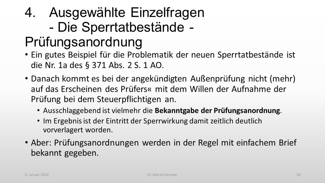 4.Ausgewählte Einzelfragen - Die Sperrtatbestände - Prüfungsanordnung Ein gutes Beispiel für die Problematik der neuen Sperrtatbestände ist die Nr.