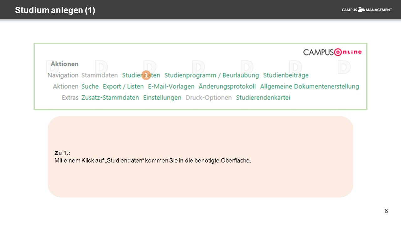 """47 Schließen eines Studiums (3) 1 Zu 1.: Mit einem Klick auf die Schaltfläche """"Studium schließen fahren Sie Ihre Bearbeitung fort."""