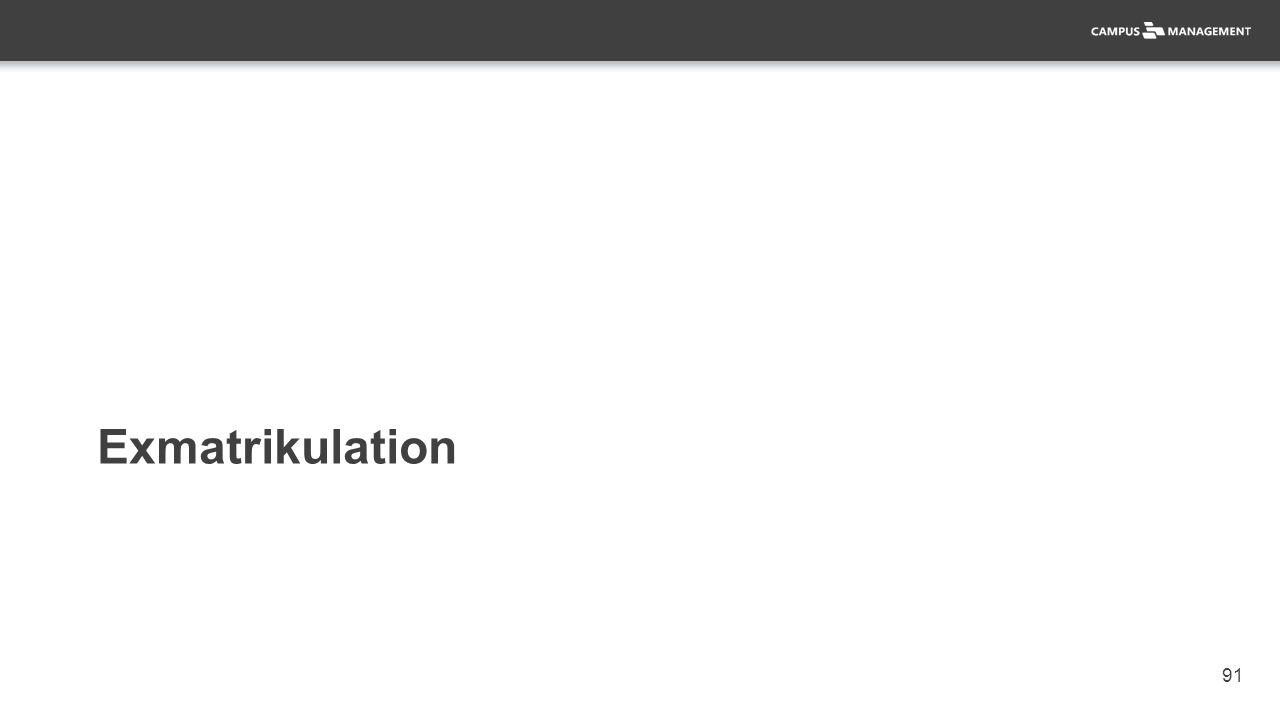 91 Exmatrikulation