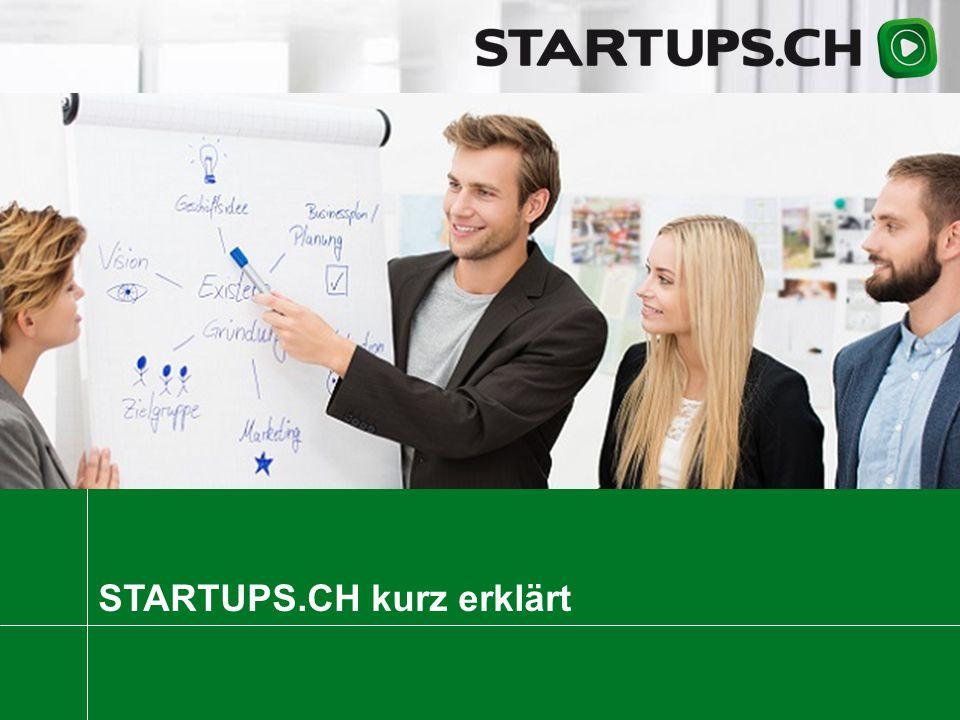 STARTUPS.CH kurz erklärt