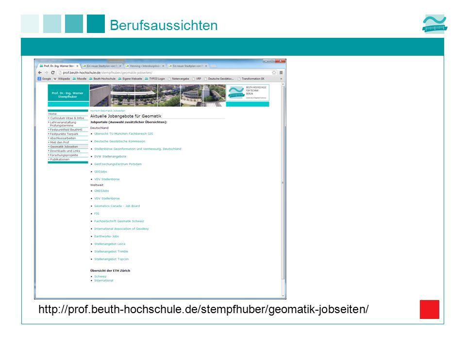 Berufsaussichten http://prof.beuth-hochschule.de/stempfhuber/geomatik-jobseiten/
