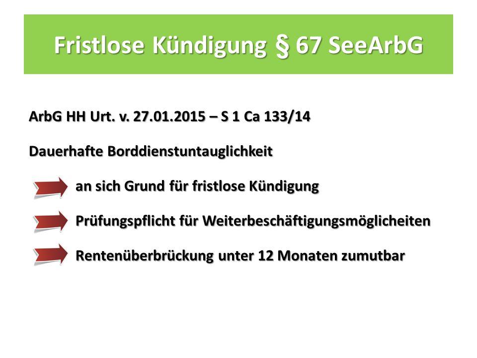 Fristlose Kündigung § 67 SeeArbG ArbG HH Urt. v.