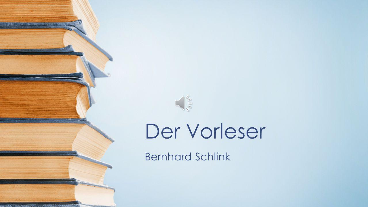 Der Vorleser Bernhard Schlink
