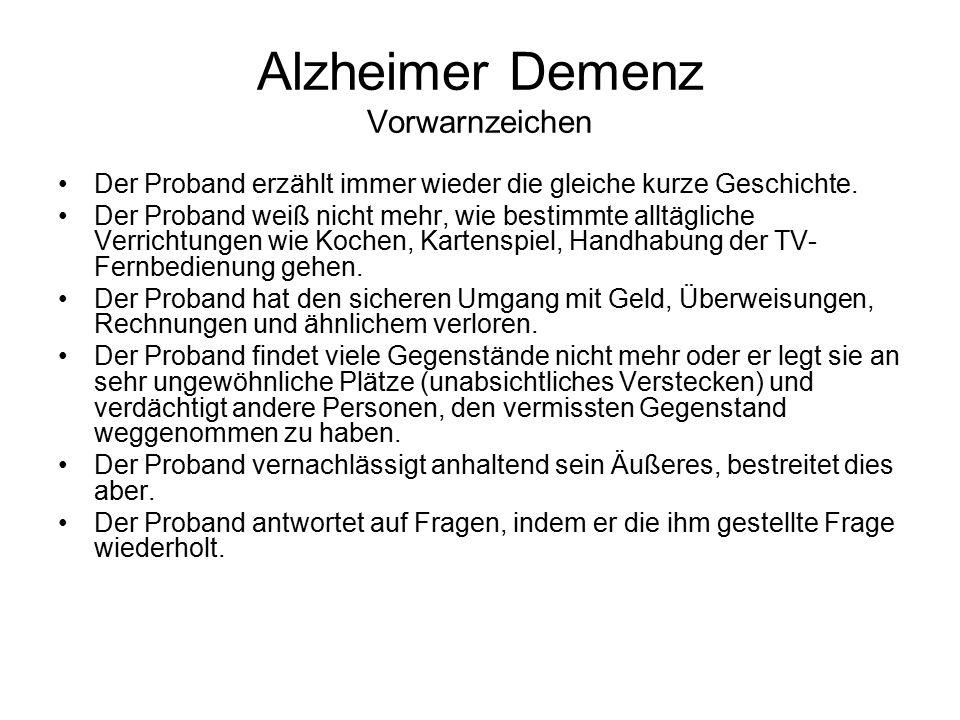 Alzheimer Demenz Vorwarnzeichen Der Proband erzählt immer wieder die gleiche kurze Geschichte.