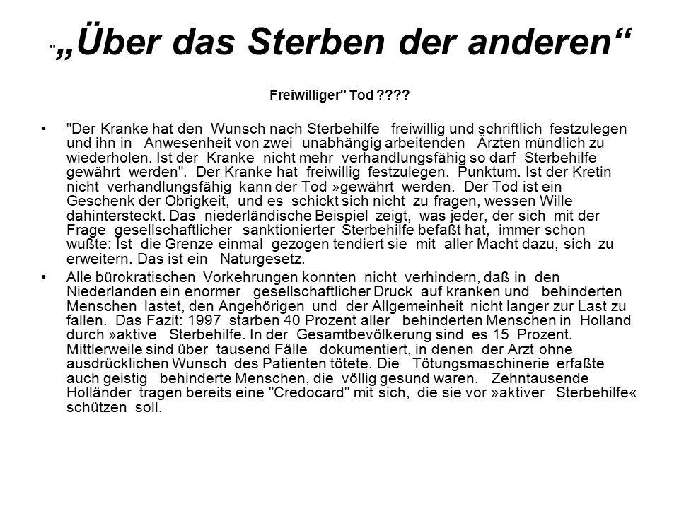 """""""Über das Sterben der anderen Freiwilliger Tod ???."""